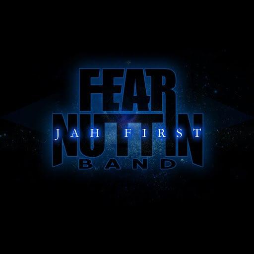 Fear Nuttin Band альбом Jah First