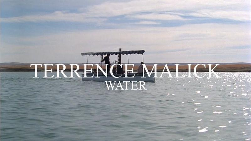 TERRENCE MALICK — WATER