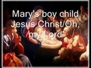 Mary's boy child - Oh, my Lord with lyrics