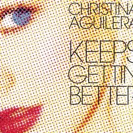 Christina Aguilera альбом Keeps Gettin' Better