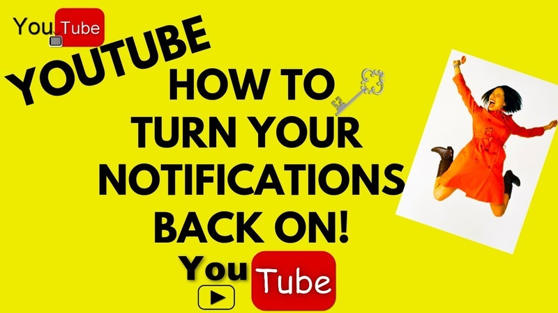 TURN YOUR YOUTUBE NOTIFICATIONS BACK ON HERE IS WHAT I DID THAT MAY WORK FOR YOU