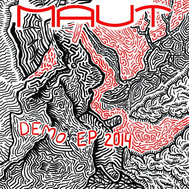 MAUT - Demo EP 2014 artwork