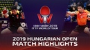 Fan Zhendong vs Chuang Chih-Yuan   2019 ITTF World Tour Hungarian Open Highlights (R16)