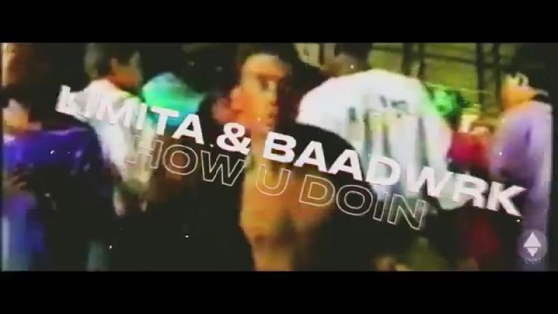 Limita x Baadwrk How U Doin Limita 4u