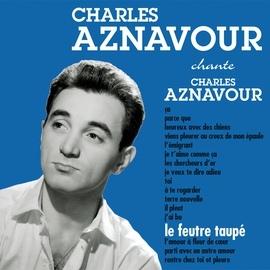 Charles Aznavour альбом Le feutre taupé