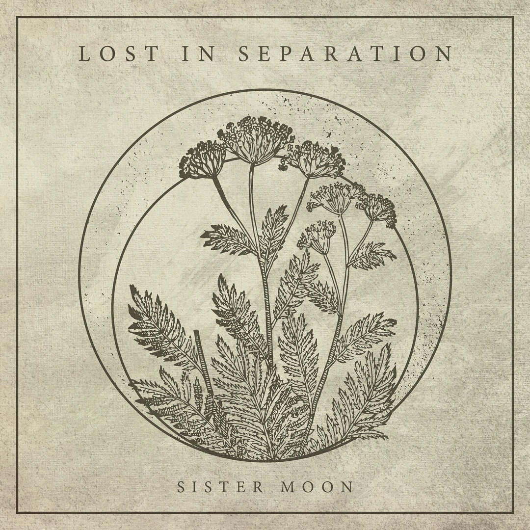 Lost In Separation - Sister Moon [Deluxe Edition] (2018)
