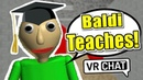 VRChat Baldi teaches his son the way of math