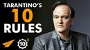 If You Really LOVE IT You Can DO IT Quentin Tarantino Top 10 Rules