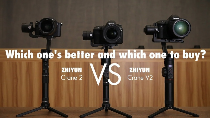 Which one's better and which one to buy? - Zhiyun Crane 2 VS Crane V2