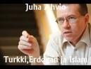 Juha Ahvio-Turkki Erdogan ja Islam Euroopan tulevaisuus polttopisteessä