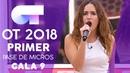 ONLY GIRL (IN THE WORLD) - MARILIA | PRIMER PASE DE MICROS GALA 9 | OT 2018