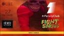 Первый Клуб Fight Show 25