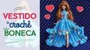 Vestido para boneca em crochê Raquel Gaúcha