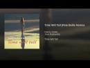 Danny Darko ft Jova Radevska - Time Will Tell (Pete Bellis Remix) audio (vidchelny)