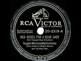 1949 HITS ARCHIVE Red Roses For A Blue Lady - Vaughn Monroe