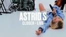 Astrid S Closer Live Vevo DSCVR ARTISTS TO WATCH 2019
