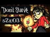По фэн-шую - Мира vs Dont Starve s2e03