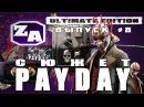 Задротская Академия - Сюжет Payday (Payday 2) [ 8]