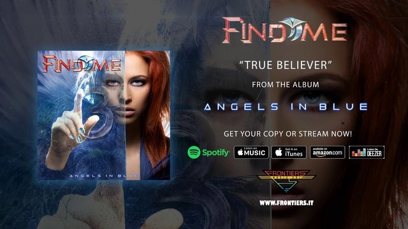 Find Me - True Believer (Official Audio)