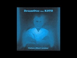 DreamOtee feat. KOTO - Visitors (Short version)