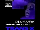 Dj Kramnik ft Trans X Living On Video Chwaster Mixx New Italo Disco 2018