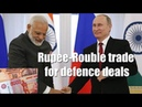 India Russia weigh rupee rouble trade for defence deals