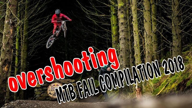 MTB fail compilation 2018 Overshooting