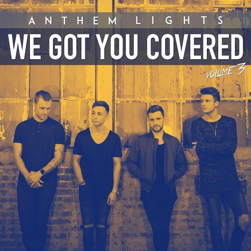 Anthem Lights альбом We Got You Covered, Vol. 3