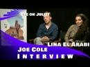 EYE ON JULIET - JOE COLE LINA EL ARABI INTERVIEW