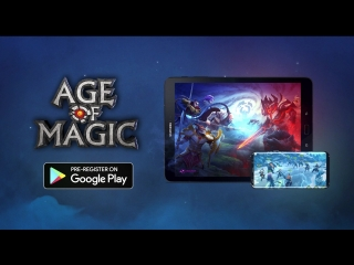 Age of magic google play pre-register