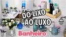DIY: DO LIXO AO LUXO DECORAÇÃO DE BANHEIRO - PARTE 2