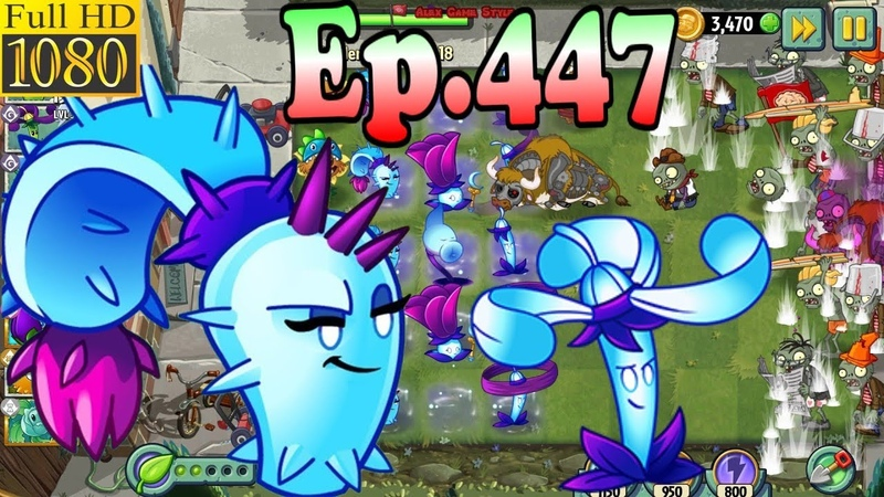 Plants vs Zombies 2 Nightshade and Dusk Lobber Modern Day Day 18 Ep 447