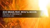 Zoo Brazil featuring Wolf and Moon - From A Distance