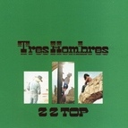 ZZ Top альбом Tres Hombres [Expanded & Remastered]