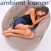 Ambient Lounge® Russia & CIS