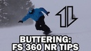 Snowboard Butter: Smooth AF FS 360 Nose-Roll Tips