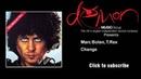 Marc Bolan, T. Rex - Change