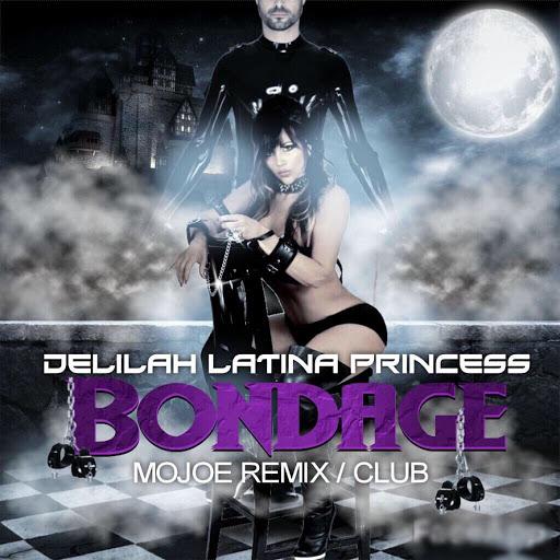 Delilah альбом Bondage (Mojoe Remix/Club)