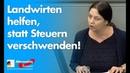 Dr Birgit Malsack Winkemann Landwirten helfen statt Steuern verschwenden AfD Fraktion