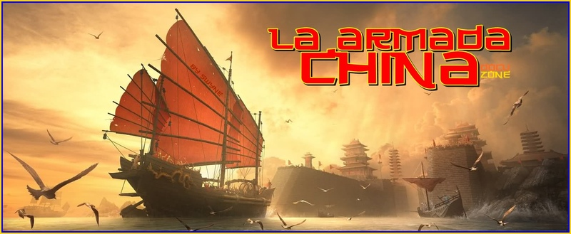 La Armada china misteriosos viajes del almirante Zheng en el S.XIV