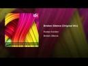 Broken Silence Original Mix