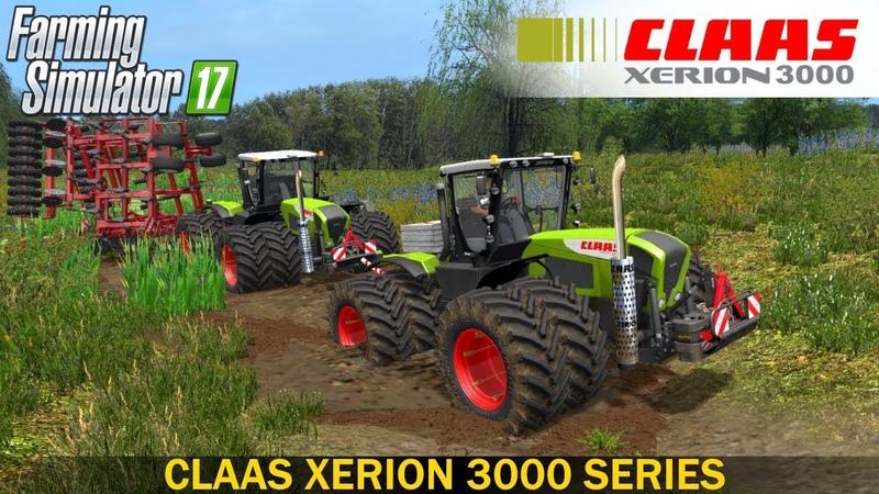 Farming Simulator 17 CLAAS XERION 3000 SERIES TRACTOR