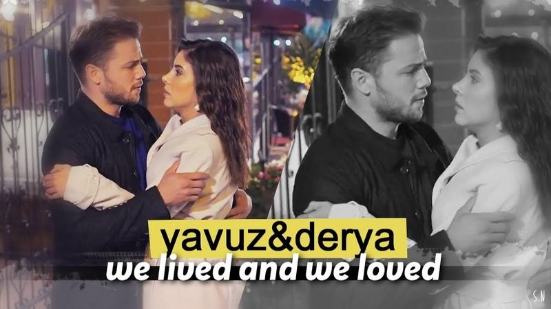 ʏᴀᴠᴜᴢᴅᴇʀʏᴀ || we lived and we loved