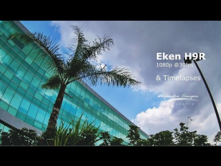EKEN H9R - таймлапс тест
