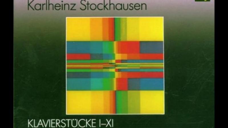 Karlheinz Stockhausen - Klavierstücke I-XI