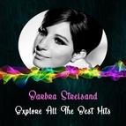 Barbra Streisand альбом Explore All the Best Hits