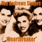 The Andrews Sisters альбом Heartbreaker