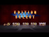 Ultra Street Fighter IV - Edition Select - Трейлер