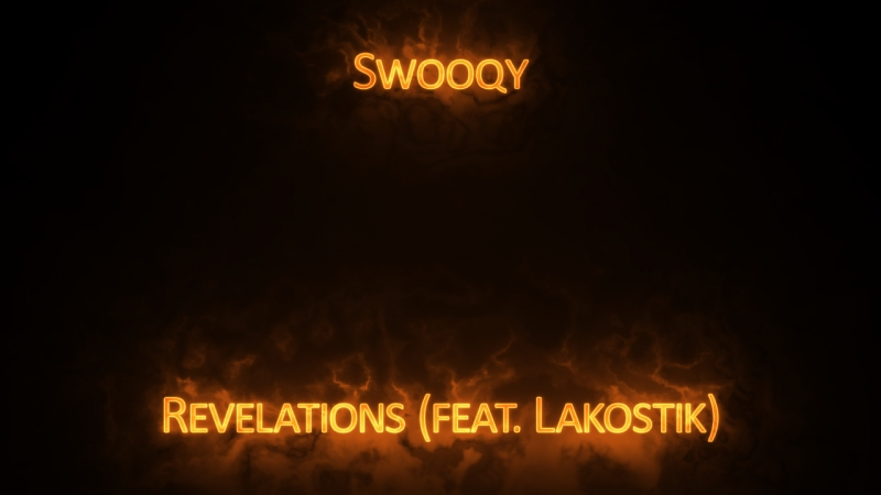 Swooqy - Revelations (feat. Lakostik)