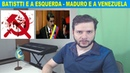 Por que a esquerda defende Cesare Batistti? / Maduro e a Venezuela